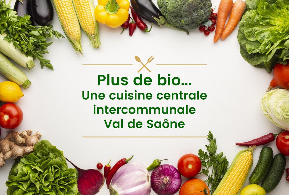 Plus de bio… et une cuisine centrale intercommunale Val de Saône